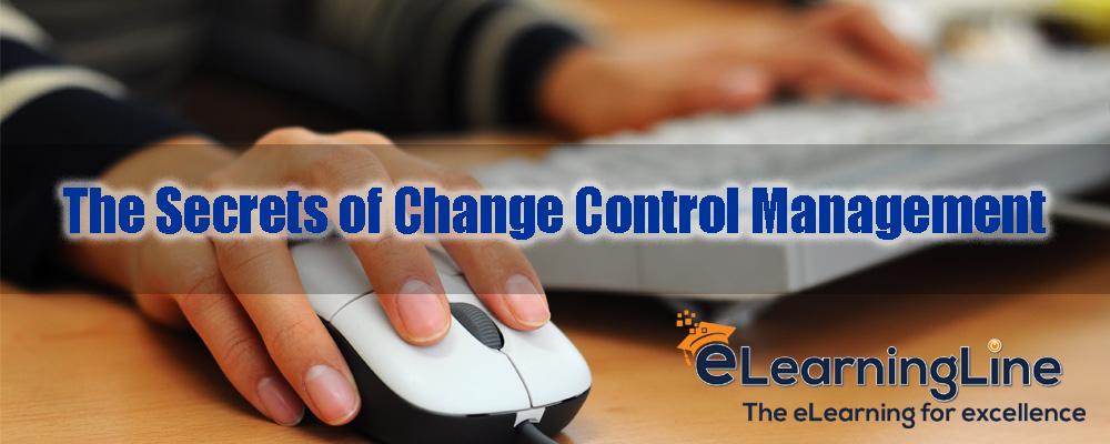 The Secrets of Change Control Management